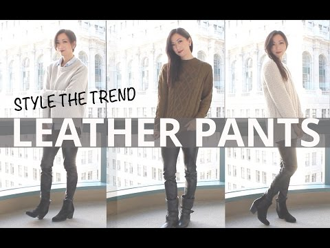 How to Wear Leather Pants for Women