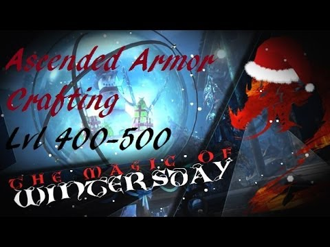 Ascended Armor Crafting Level 400-500 - Gw2
