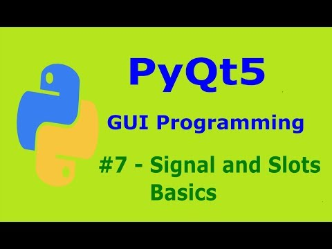 7 PyQt5 Signal And Slots Basics Pyhton GUI Programming - YouTube