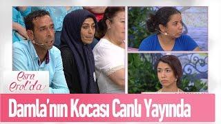 Damlanın kocası Mehmet Bey canlı yayında  - Esra Erol'da 6 Haziran 2019