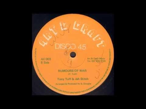 Tony Tuff & Jah Stitch - Rumours Of War