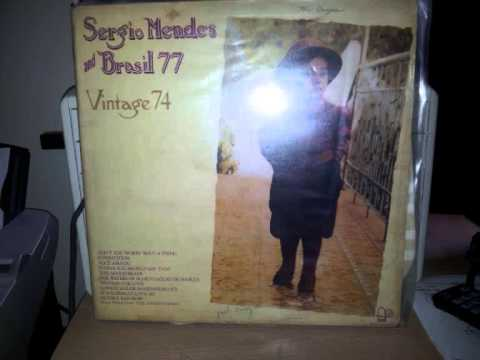Sergio Mendes & Brasil 77 - The Waters Of March