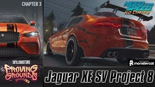 Need For Speed No Limits: Jaguar XE SV Project 8 | Proving Grounds (Chapter 3 - Qualifiers)
