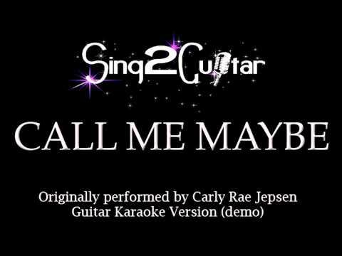 Call Me Maybe (Acoustic Karaoke Backing Track) Carly Rae Jepsen