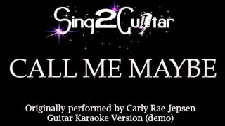 Call Me Maybe (Acoustic Karaoke Backing Track) Carly Rae Jepsen