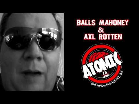 Axl Rotten & Balls Mahoney ACW SUMMER HANGOVER 2013