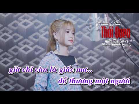 (Karaoke) Đừng Như Thói Quen - Kiều Thơ Cover, Phạm Thành Remix (Beat Gốc)