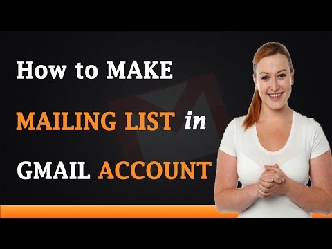 How to Make a Mailing List in Gmail