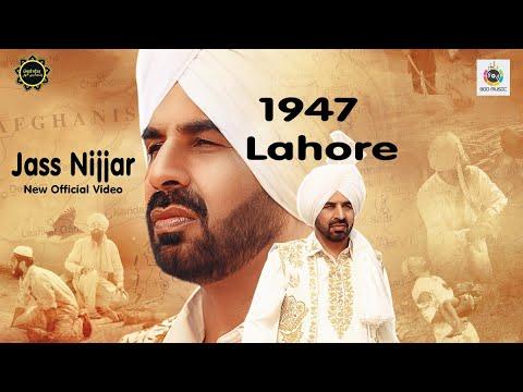 Lahore 1947 (Official Video) Jass Nijjar  Saab Panghota   Latest Punjabi Song 2019  PunjabiLehar