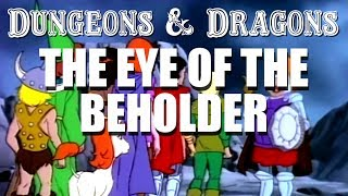 Dungeons & Dragons - Episode 2 - The Eye of the Beholder