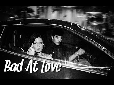 G-Eazy & Halsey ─ Bad At Love ( Music Video Edit )