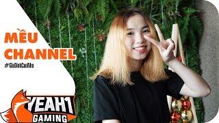 Mều Channel: Vượt qua khó khăn để THÀNH CÔNG với nghề Streamer   Yeah1 Gaming