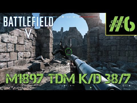 battlefield-v-►-m1897-multiplayer-gameplay-hamada-(no-commentary)-#6