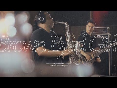 Brown Eyed Girl - Glenn Fredly & The Bakuucakar live at Lokananta