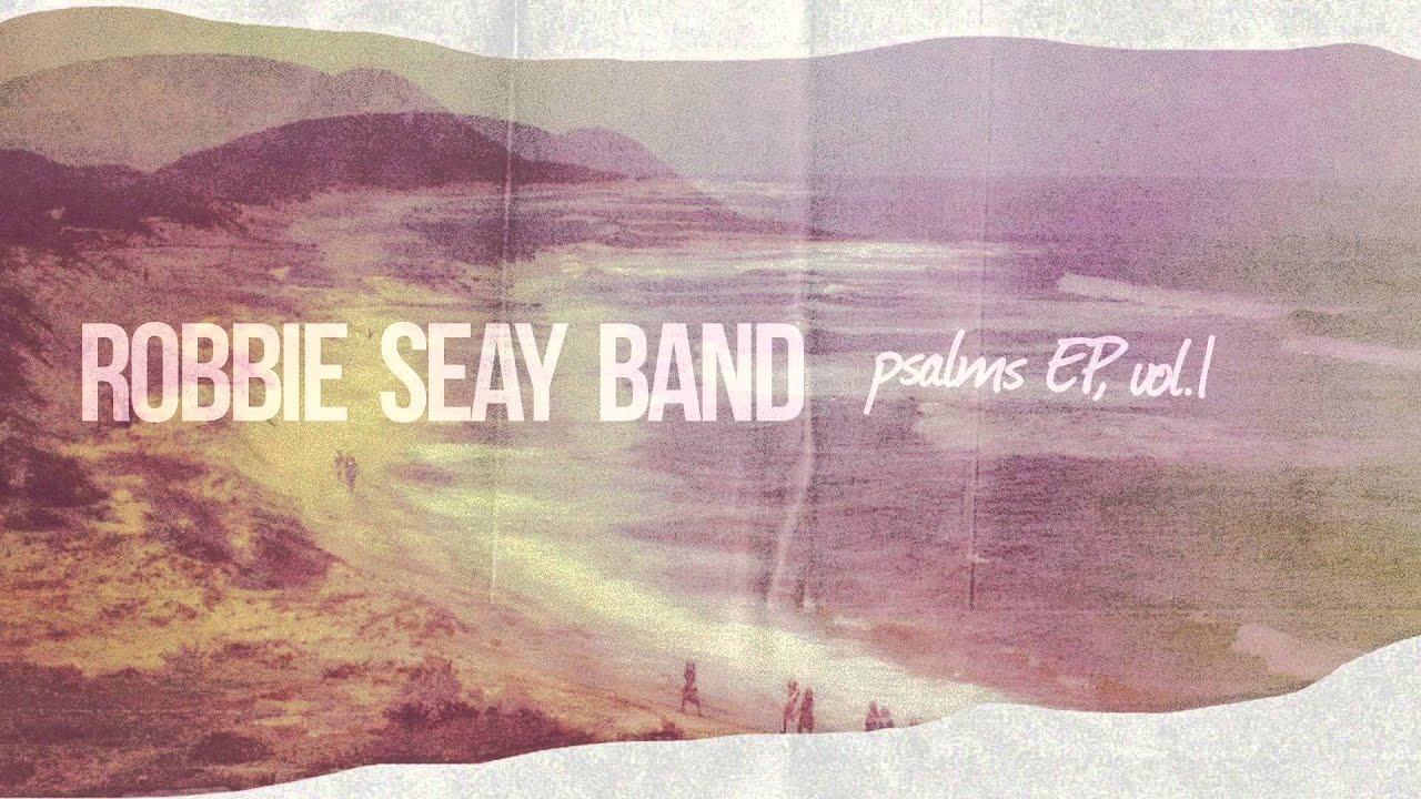 robbie-seay-band-psalm-91-hd-lyrics-fabteclo