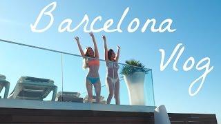 BARCELONA VLOG | Sophia and Cinzia