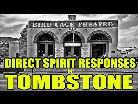 Intense real time spirit communication, Birdcage Theater. Tombstone, AZ