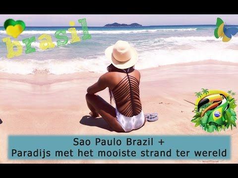 VLOG 25 SAO PAULO BRAZIL + HET MOOISTE STRAND TER WERELD