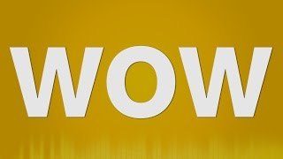 Wow SOUND EFFECT - Wows SOUNDS