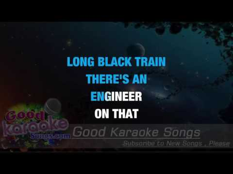 Long Black Train -  Josh Turner (Lyrics Karaoke) [ goodkaraokesongs.com ]