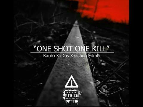Gilang Fitrah - One Shot One Kill X Kardo Arghost X IDos