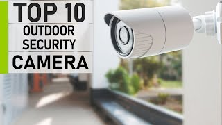 Top 10 Affordable Wireless Outdoor Home Security Cameras