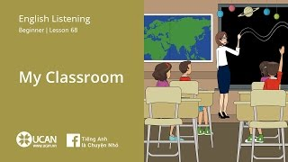 Learn English Via Listening | Beginner - Lesson 68. My Classroom