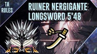 MHWorld Iceborne: Ruiner Nergigante Longsword Solo 5'48 TAwiki rules