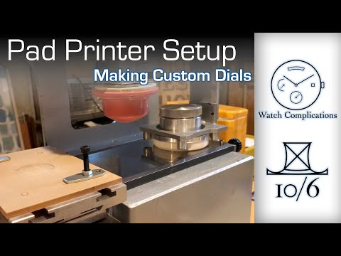 Making Custom Dials Part 3: Pad Printer Setup