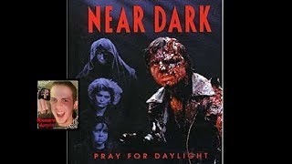 Near Dark (1987): Movie Review *SPOILERS*
