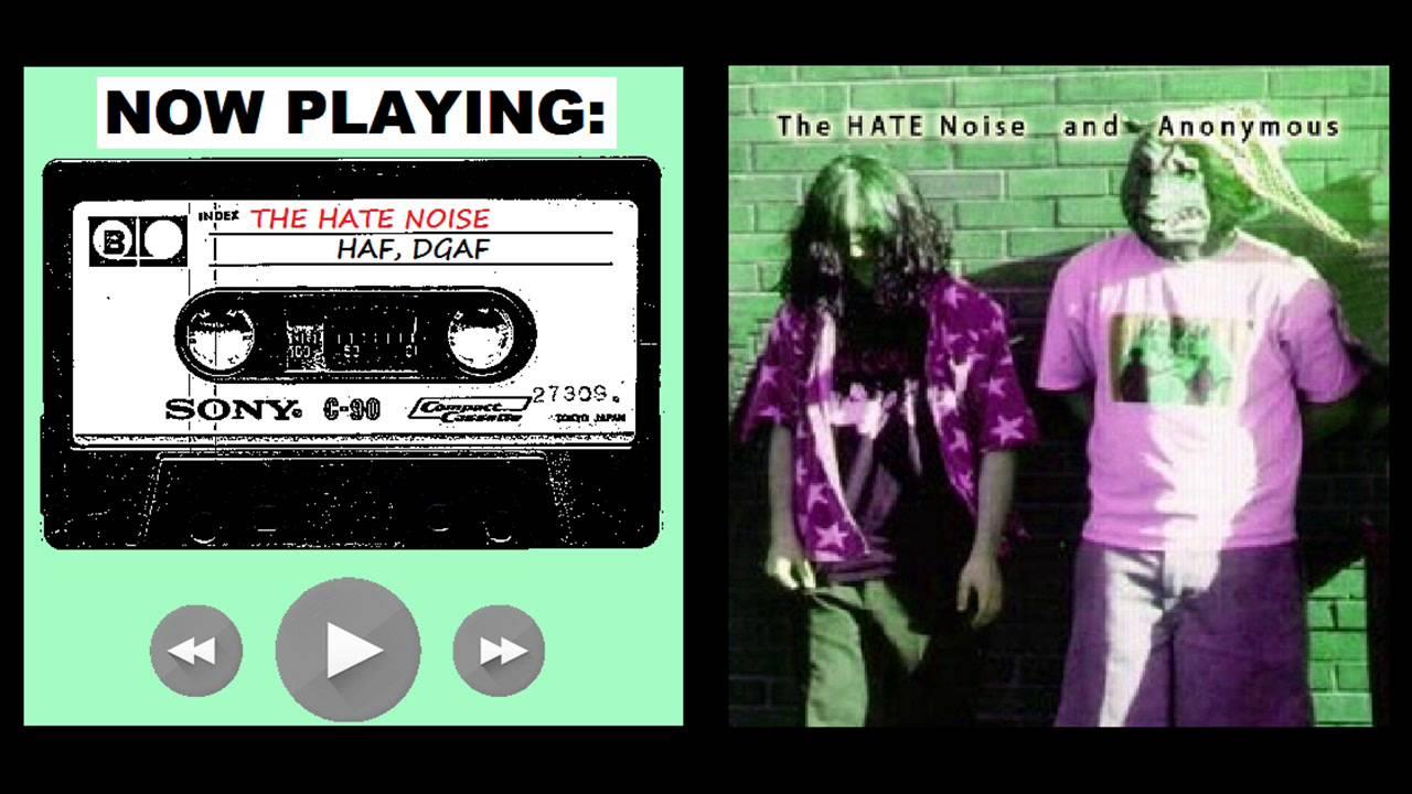 701edd9cebdbb The HATE Noise - HAF