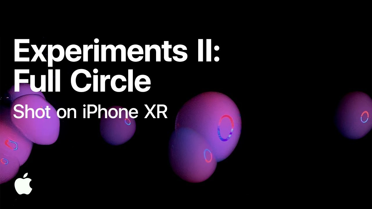 Shot on iPhone XR — Experiments II: Full Circle — Apple