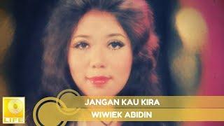 Wiwiek Abidin -  Jangan Kau Kira (Official Music Audio)