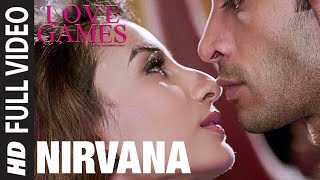 Nirvana (Full Video Song) | Love Games