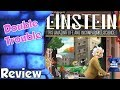 Einstein: His Amazing Life and Incomparable Science Review - Double Trouble