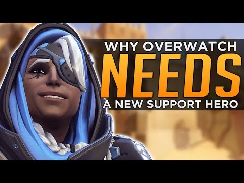 Why Overwatch NEEDS a New Support Hero!