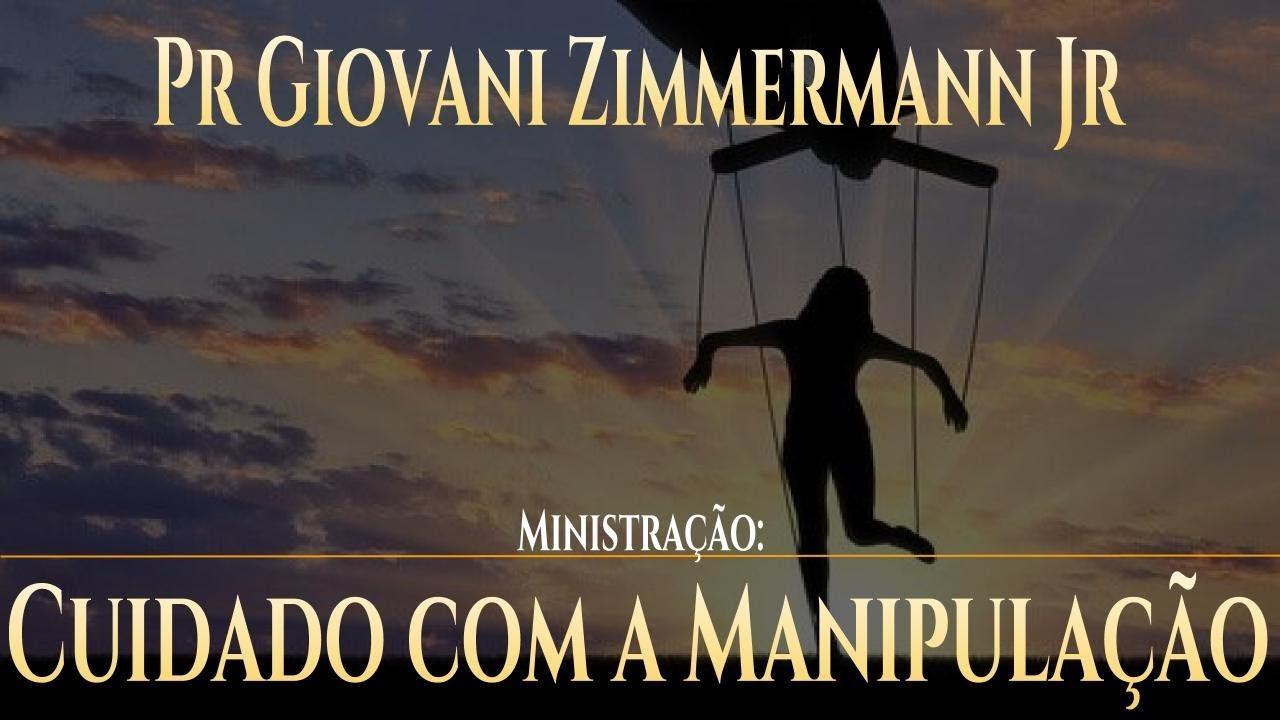 cuidado com a manipulação col 2 devocional pr giovani zimmermann