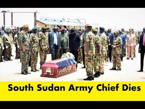 South Sudan's Army Chief dies