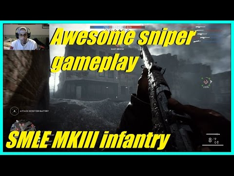 Awesome sniper gameplay! | SMLE MKIII Infantry | Amiens scout ownage! - Battlefield 1