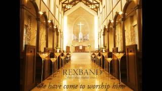 Rexband - We have come to worship him. HD