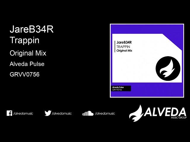 JareB34R - Trappin (Original Mix)