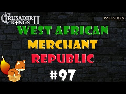 Crusader Kings 2 West African Merchant Republic #97