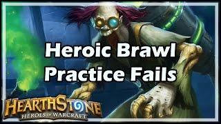 [Hearthstone] Heroic Brawl Practice Fails