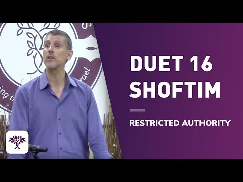 "Duet 16 Shoftim / ""Restricted Authority"" 9.3.14"
