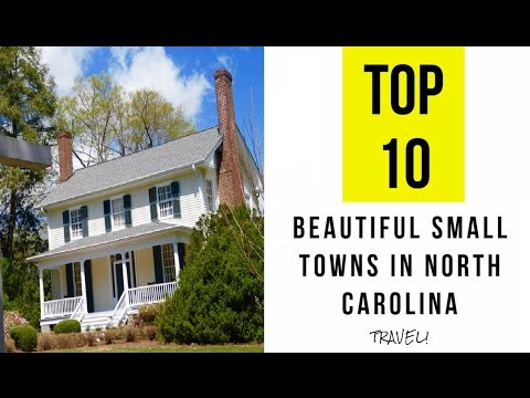 Top 10 Most Beautiful Small Towns In North Carolina Youtube