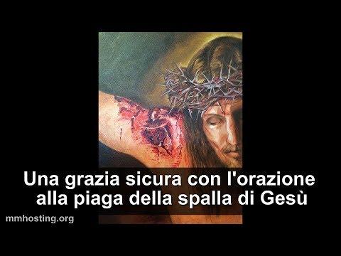 Una grazia sicura con lorazione alla piaga della spalla di Gesù