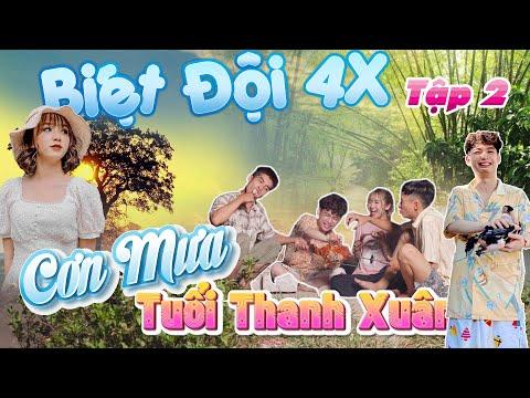 Biệt Đội 4X Tập 2 - Cơn Mưa Tuổi Thanh Xuân - Nhạc Chế Tình Sầu Thiên Thu Muôn Lối - HuhiTV