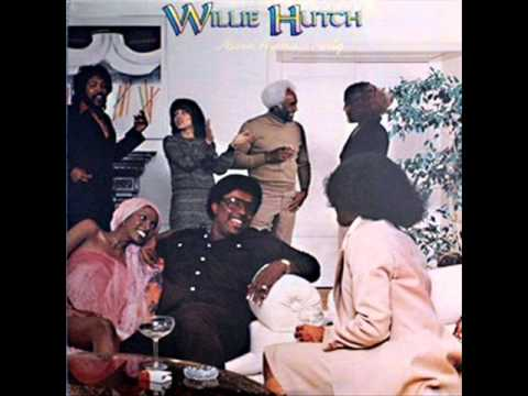Willie Hutch - I Never Had It So Good