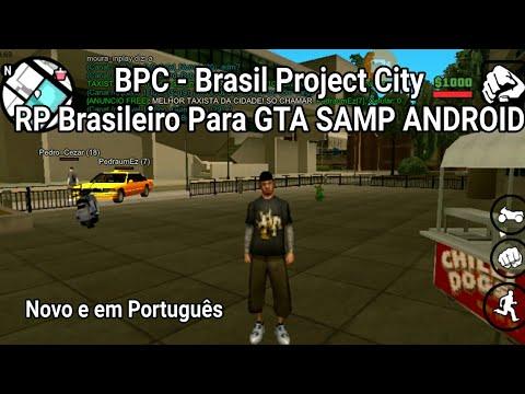 Saiu Novo Server Brasileiro de RP Para GTA SAMP Android Em Português BPC  Beta