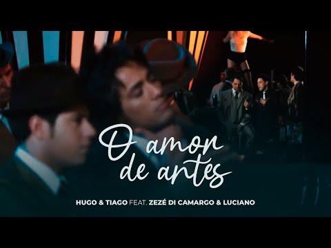 Hugo & Tiago - O Amor de Antes (Clipe Oficial)